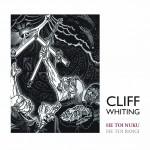 Cliff Whiting: He Toi Nuku He Toi Rangi